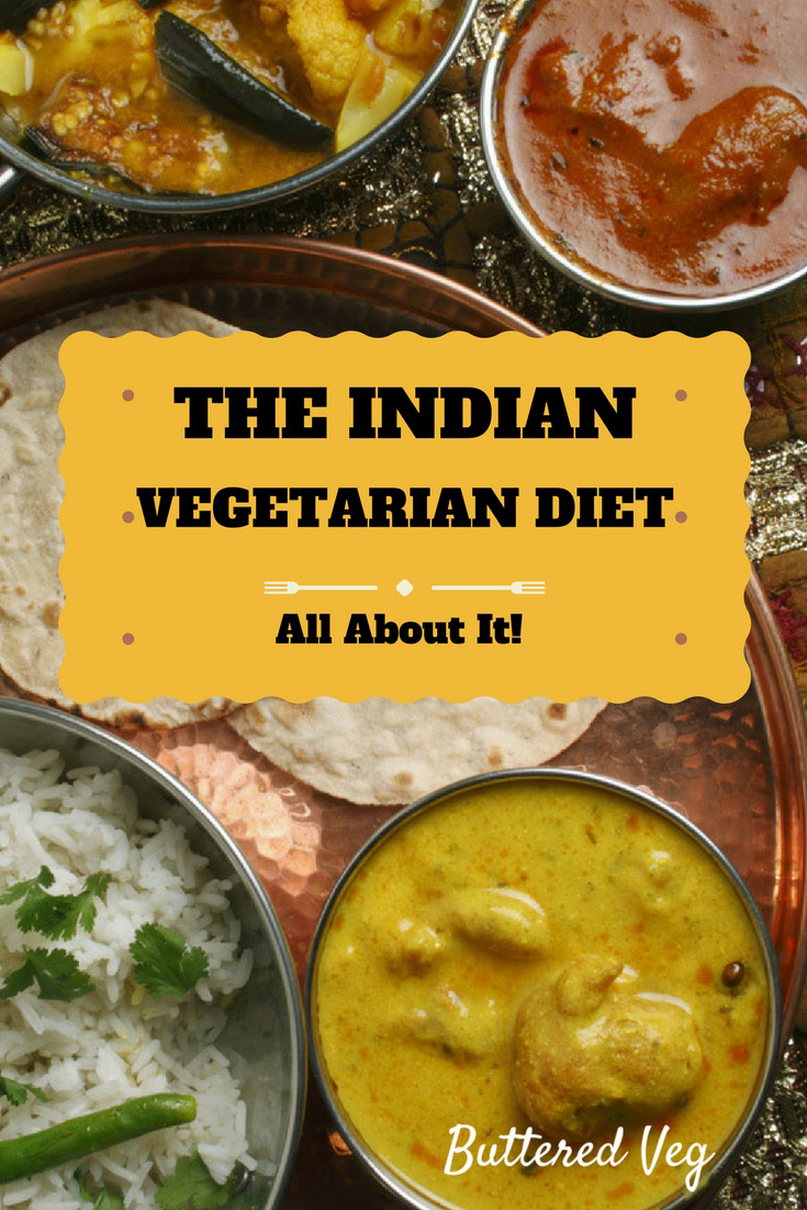 The Indian Vegetarian Diet (Part 2 of 2)