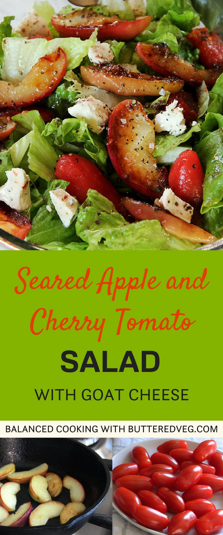 Seared Apple and Cherry Tomato Salad with Goat Cheese
