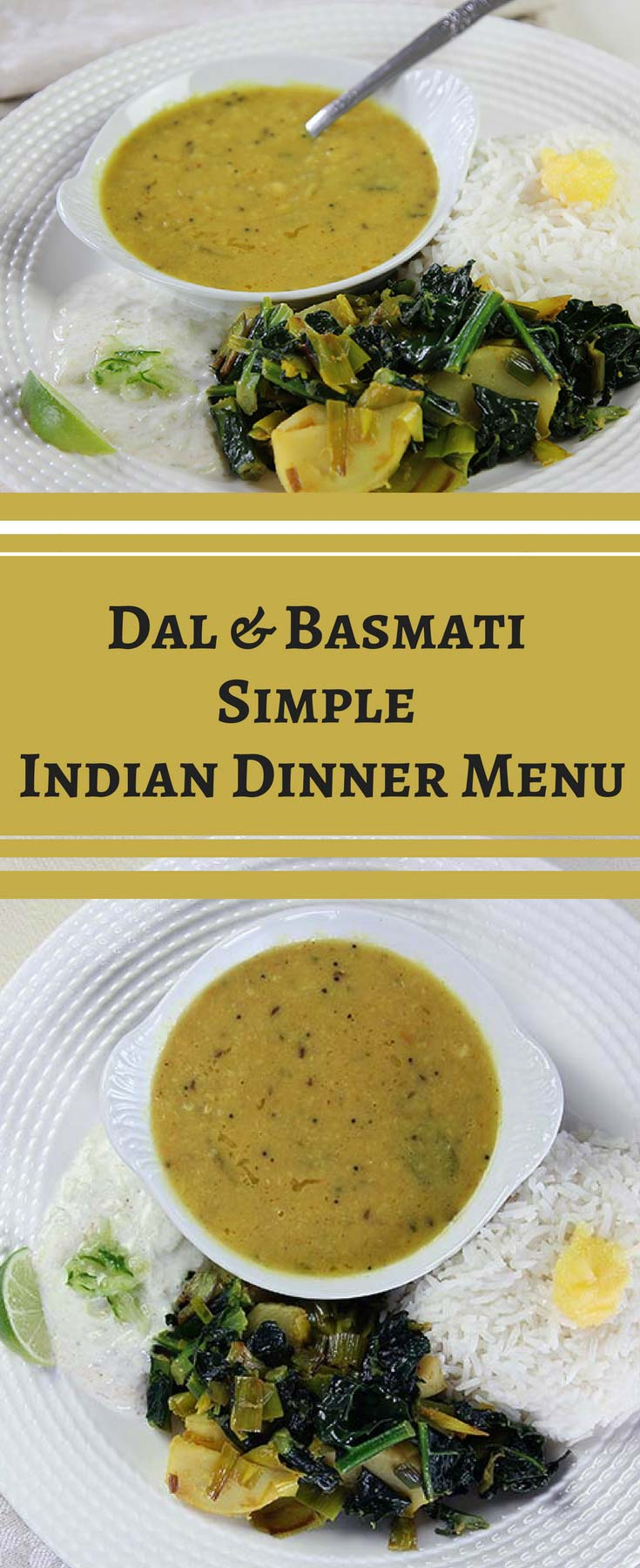 This vegetarian Indian dinner recipe—featuring dal and basmati rice, with a vegetable side (sabzi), and condiment—seeks to demystify the Indian dinner menu, and provide simple vegetarian Indian recipes that you can use to enjoy a tantalizing and tasty home-cooked Indian dinner any day of the week.