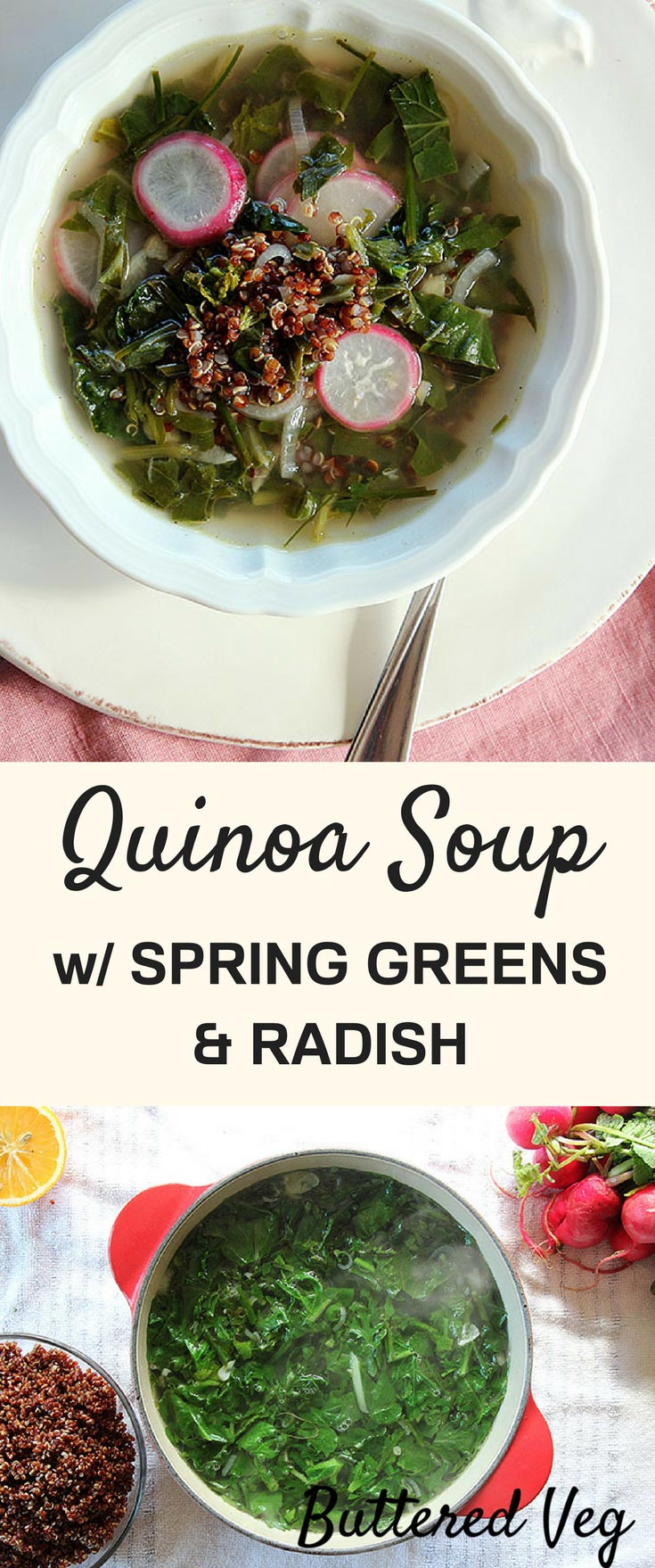 Quinoa Soup With Spring Greens & Radish