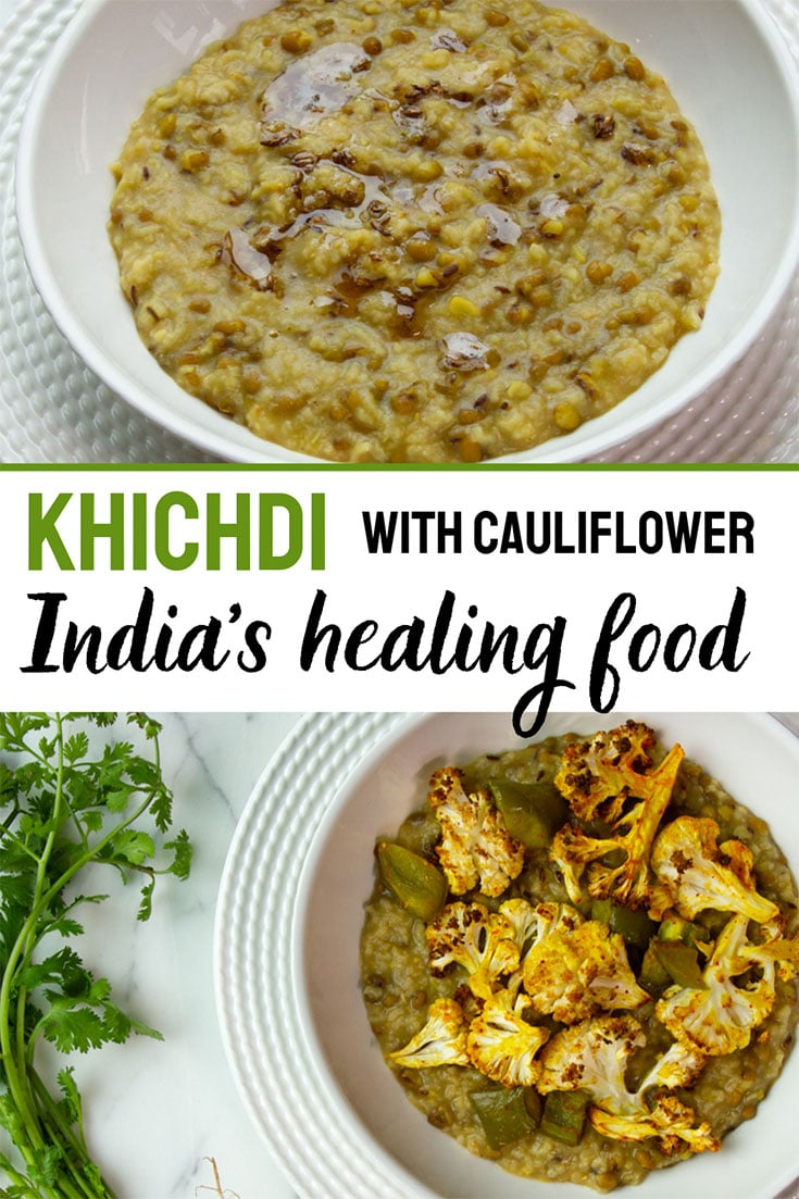 Khichdi is India's most famous healthy food. This easy-to-make khichdi is a combination of rice, mung beans, ghee, and tempered spices cooked in a single pot. An optional cauliflower topping adds flavor, nutrition and texture. Super tasty and satisfying for lunch or dinner. #khichdi #indianfood #indianvegetarian #dinnerideas #healing #healthyfood #butteredveg