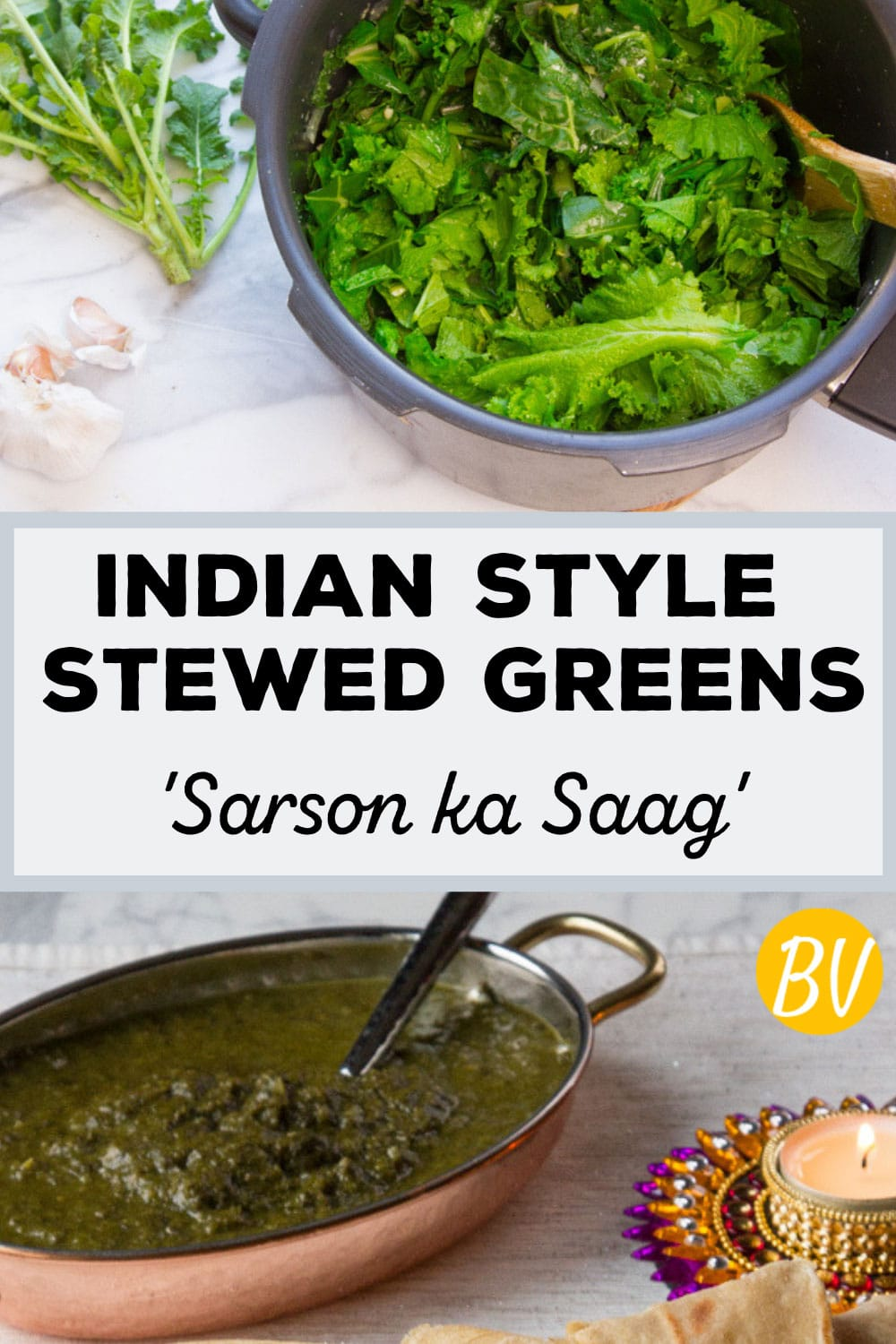 Indian-Style Stewed Greens (Sarson Ka Saag): So Tasty You'll Strike Your Happy Dance!