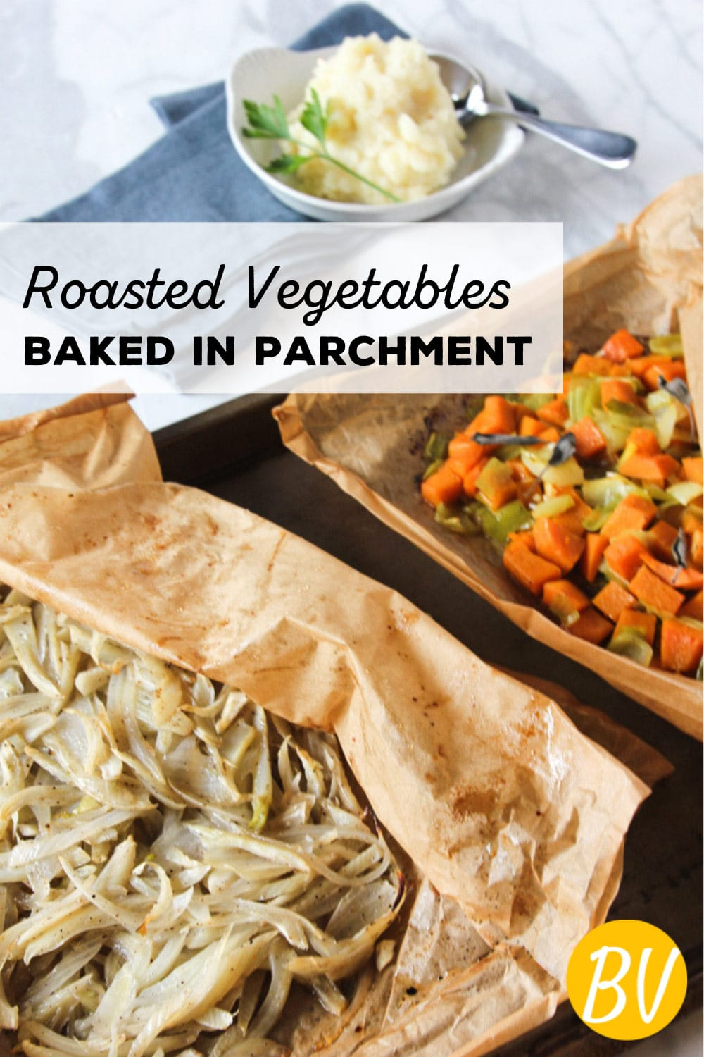 Roasting vegetables in parchment paper steams and roasts the vegetables at the same time, intensifying their inherent sweetness and flavors. #butteredveg #roasted #vegetables