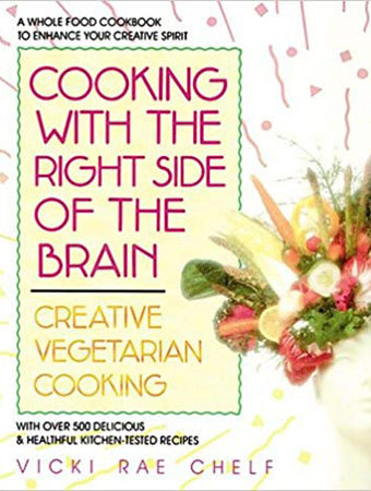 Cooking with the right side of the brain cookbook
