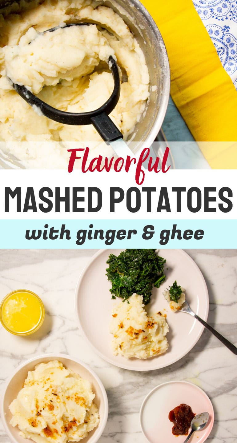 Spiced Mashed Potatoes With Ginger & Ghee